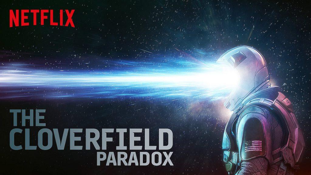 The Cloverfield Paradox - Originais Netflix